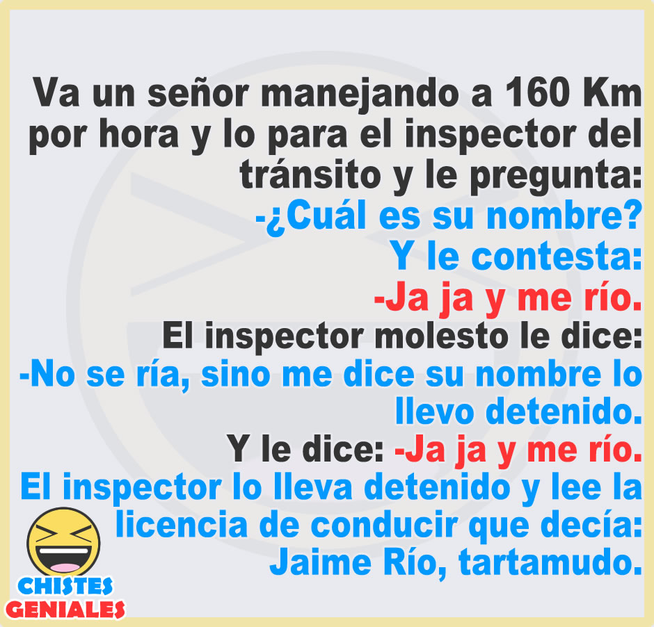 Chistes Geniales Inspector De Tránsito Chistes Geniales